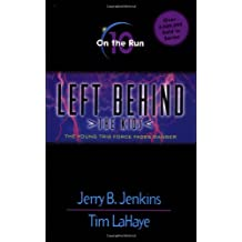 On the Run: The Young Trib Force Faces Danger (Left Behind: The Kids (Paperback))