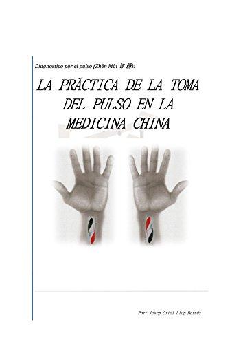 LA PRÁCTICA DE LA TOMA DEL PULSO EN LA MEDICINA CHINA
