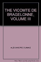 THE VICOMTE DE BRAGELONNE, VOLUME III