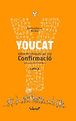 YOUCAT. Llibre de catequesi per a la Confirmació