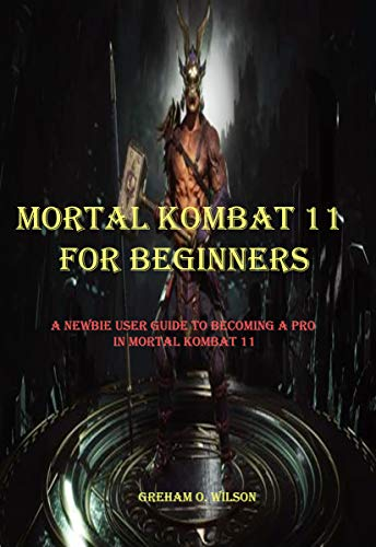 Wilson Headset (MORTAL KOMBAT 11 FOR BEGINNERS: A NEWBIE GUIDE TO BECOMING A PRO IN MORTAL KOMBAT 11 (English Edition))