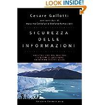Sicurezza delle informazioni: valutazione del rischio; i sistemi di gestione per la sicurezza delle informazioni; la norma ISO/IEC 27001 (Italian Edition)