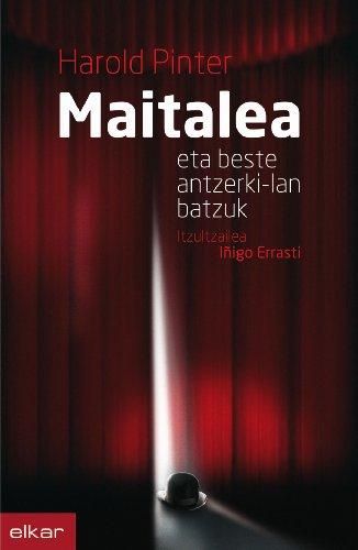 Maitalea eta beste antzerki-lan batzuk (Literatura) por Harold Pinter