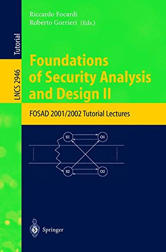 Foundations of Security Analysis and Design II: FOSAD 2001/2002 Tutorial Lectures (Lecture Notes in Computer Science)