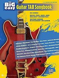 ALFRED THE BIG EASY Gitarre Tab Songbook (Alfred-gitarre Dvd)