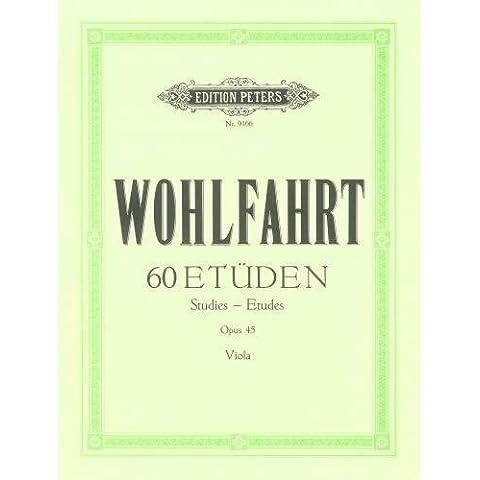EDITION PETERS WOHLFAHRT - 60 ETUDES OP.45 POUR ALTO Educational books Viola by Ed: Spindler Wohlfahrt (2014-10-11)