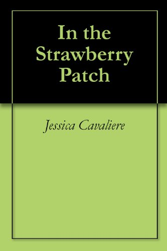 In the Strawberry Patch (English Edition)