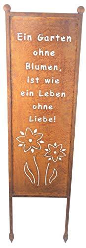 Schild/Spruchtafel Gartenschild Edelrost Rost zum Einstecken 115cm (EIN Garten ohne Blumen ist wie EIN Leben ohne Lieb)