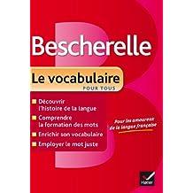 Bescherelle Le vocabulaire pour tous (Collection Bescherelle)