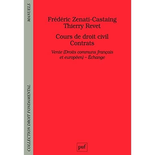 Cours de droit civil : contrats, vente, échange : Droit commun français et européen