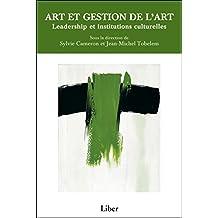 Art et gestion de l'art - Leadership et institutions culturelles