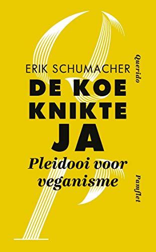 De koe knikte ja (Dutch Edition) eBook: Erik Schumacher: Amazon.es: Tienda Kindle