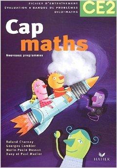 Cap Maths : Fichier, CE2 de Roland Charnay ( 19 avril 2004 )
