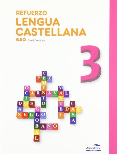 Refuerzo Lengua castellana 3º ESO (Cuadernos de la ESO) - 9788483087930