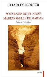 Souvenirs de jeunesse. Mademoiselle de Marsan