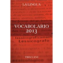 Vocabolario 2013 (Italian Edition)