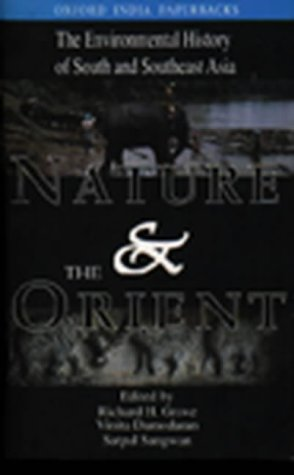 Nature and the Orient: The Environmental History of South and Southeast Asia (Oxford India Paperbacks)
