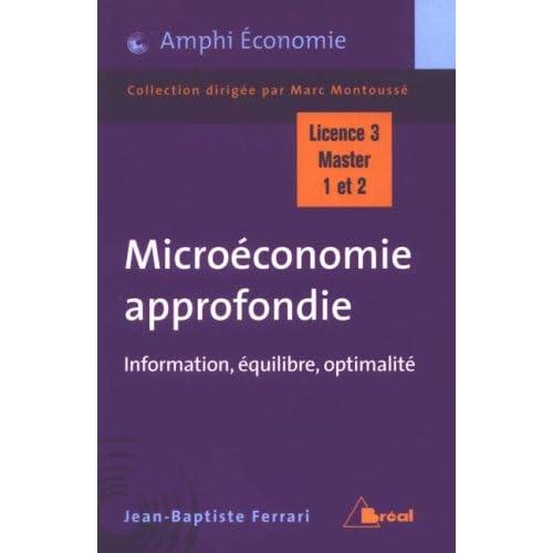 Microéconomie approfondie : Information, équilibre, optimalité