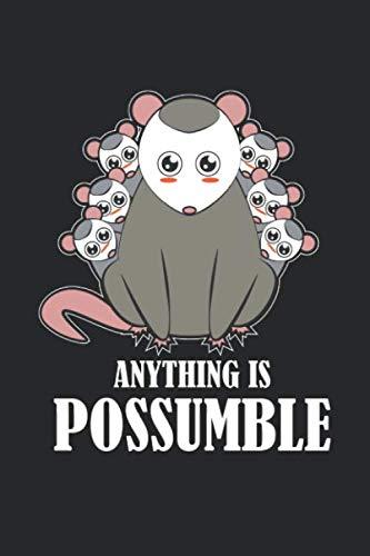Anything is Possumble: Lustiges Opossum Familie Motivation Notizbuch liniert DIN A5 - 120 Seiten für Notizen, Zeichnungen, Formeln | Organizer Schreibheft Planer Tagebuch