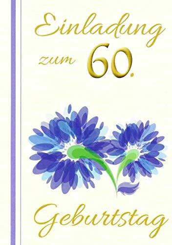 Einladungskarten 60. Geburtstag Frau Mann mit Innentext Motiv blaue Blume 10 Klappkarten DIN A6 im Hochformat mit weißen Umschlägen im Set Geburtstagskarten Einladung 60 Geburtstag Mann Frau K224