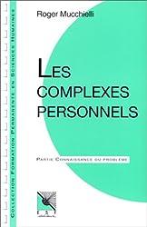 Les complexes personnels : Connaissance du problème, applications pratiques