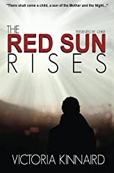 The Red Sun Rises by Victoria Kinnaird (2014-02-14)