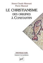 Le christianisme : Des origines à Constantin