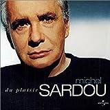 Songtexte von Michel Sardou - Du plaisir