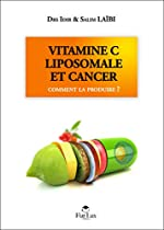 Vitamine C liposomale et cancer de Idir Laïbi