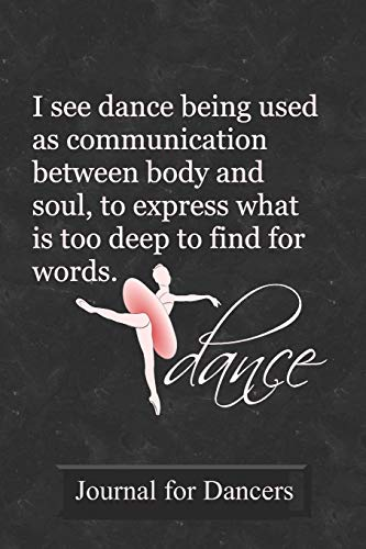 Journal for Dancers: Prompt Journal Created Just for Ballet Students por Dance Thoughts