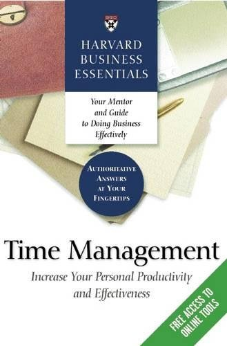 Time Management Increase Your personal Productivity and Effectiveness (Harvard Business Essentials)