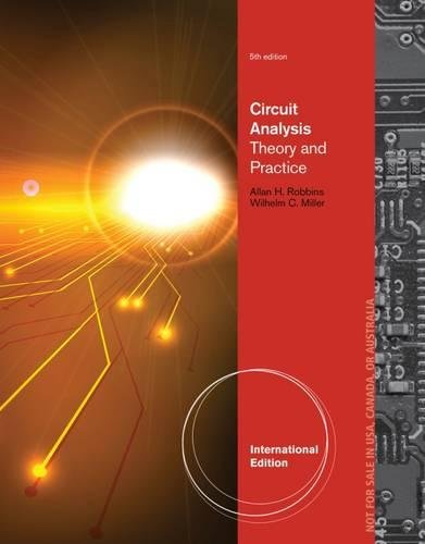 Circuit Analysis: Theory and Practice, International Edition