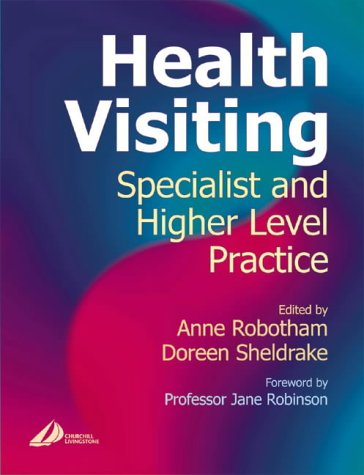 Health Visiting: Specialist and Higher Level Practice