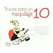 Trucos para un maquillaje 10 (Spanish Edition) by Marta Guill??n (2014-02-01)