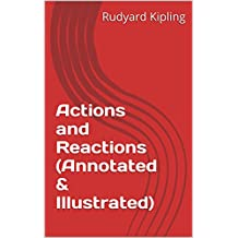 Actions and Reactions (Annotated & Illustrated) (English Edition)