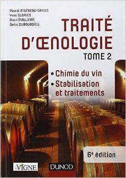 Trait d'oenologie - Tome 2 - 6e d. - Chimie du vin. Stabilisation et traitements de Pascal Ribreau-Gayon,Yves Glories,Alain Maujean ( 3 octobre 2012 )