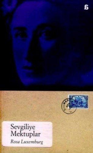 Sevgiliye Mektuplar por Rosa Luxemburg