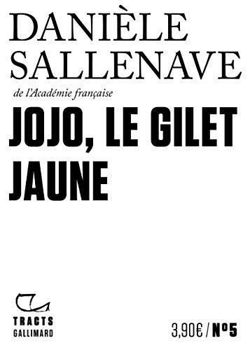 Tracts (N°5) - Jojo, le Gilet jaune par  Editions Gallimard