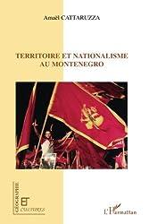 Territoire et nationalisme au Montenegro