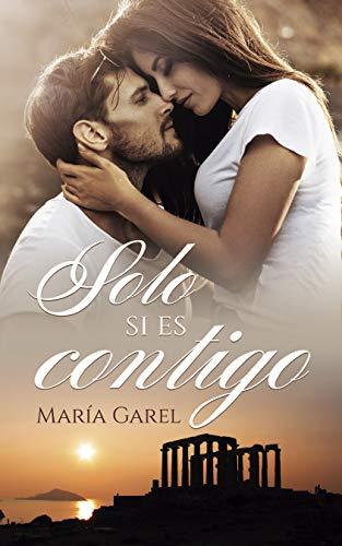 Solo si es contigo - María Garel (Rom) 4118g6QujoL