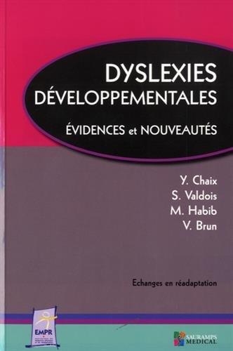 Dyslexies dveloppementales : Evidences et nouveauts