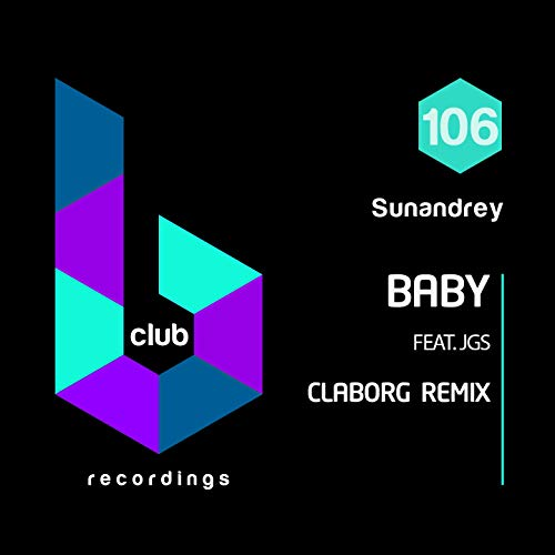 Baby (feat. James Garrison Summers) [Claborg Remix]