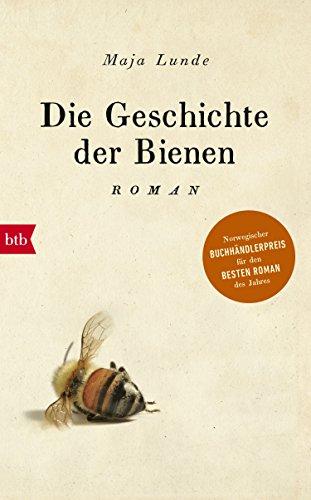 Die Geschichte der Bienen: Roman eBook: Maja Lunde, Ursel ...