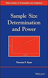 Sample Size Determination and Power by Thomas P. Ryan (2013-07-22)