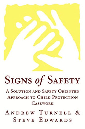 signs-of-safety-a-solution-and-safety-oriented-approach-to-child-protection-casework