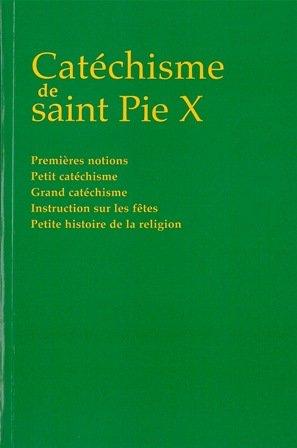 Catechisme de Saint Pie X par Pie X Pape