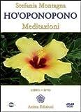 Ho'oponopono. Meditazioni. Con CD Audio. Con DVD
