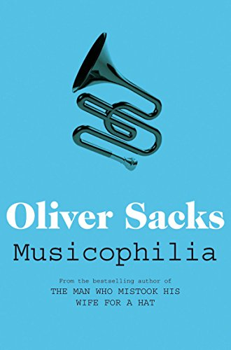 Musicophilia: Tales of Music and the Brain (Picador Classic Book 72) (English Edition)