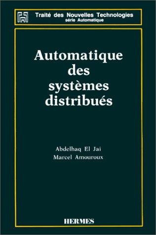 Automatique des systèmes distribués par Jai El