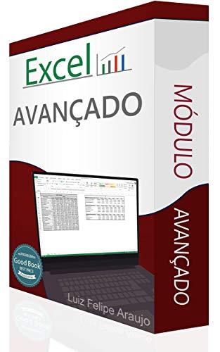 Excel ®: Módulo Avançado (Portuguese Edition) por Luiz Felipe Araujo